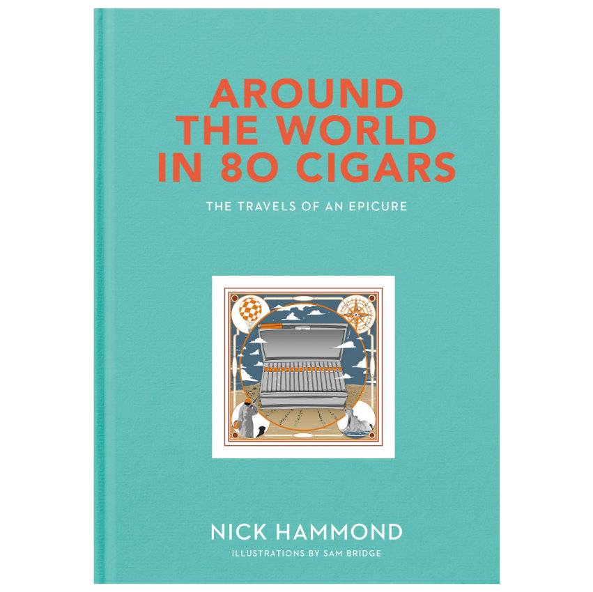 Around The World In 80 Cigars: The Travels Of An Epicure